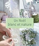 Un Noël blanc et nature (Matières à créer)