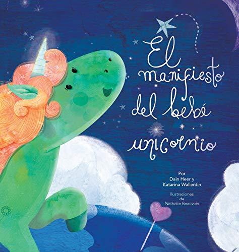 El manifiesto del bebé unicornio - Baby Unicorn Spanish por Dain Heer