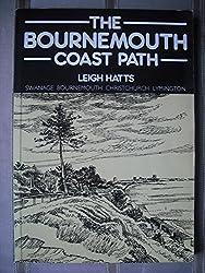 Bournemouth Coast Path: Swanage, Bournemouth, Christchurch, Lymington