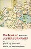 The Book of Ulster Surnames by Robert Bell front cover