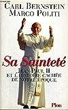 Sa Sainteté Jean-Paul II et l'histoire cachée de notre époque