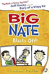 Big Nate Blasts Off (Big Nate, Book 8) by Lincoln Peirce (2016-04-07)