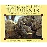 Echo of the Elephants: Story of an Elephant Family