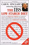 The IBS Low-Starch Diet: Why starchy...