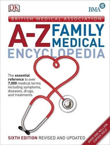 BMA A- Z Family Medical Encyclopedia (Dk) por Vv.Aa.