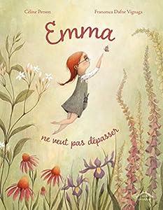"""Afficher """"Emma ne veut pas dépasser"""""""