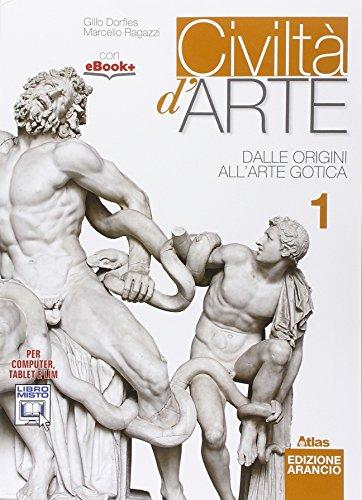 Civiltà d'arte. Ediz. arancio. Per le Scuole superiori. Con e-book. Con espansione online: 1
