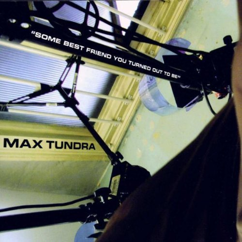 Turned Ou by Max Tundra (2000-04-25) ()