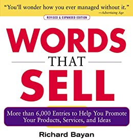 Descargar Epub Gratis Words that Sell, Revised and Expanded Edition: The Thesaurus to Help You Promote Your Products, Services, and Ideas