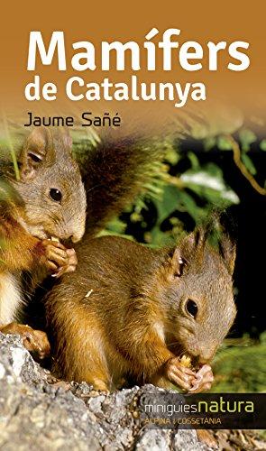 Mamífers De Catalunya (Miniguies de natura) por Jaume Sañé Pons