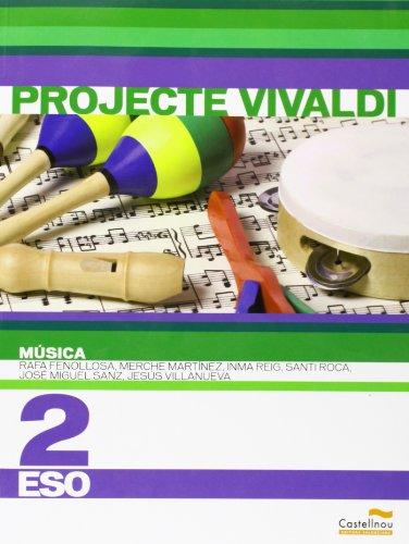 Música 2n ESO. Projecte Vivaldi (en valencià) (Libros de texto) - 9788483452554