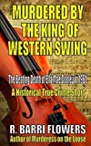 Murdered by the King of Western Swing: The Beating Death of Ella Mae Cooley in 1961 (A Historical True Crime Short)