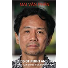 Seeds of Night and Day. Nhung hat giong cua dem va ngay.: Collected Poems.Tho