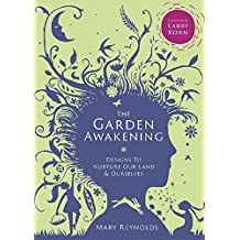 The Garden Awakening: Designs to nurture our land and ourselves (English Edition)