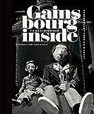 Gainsbourg Inside : Vu de l'intérieur