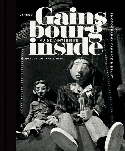 Gainsbourg Inside : Vu de l'intérie...
