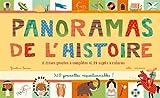 Panoramas de l'histoire : 8 frises géantes à compléter et 24 sujets à colorier, 320 gommettes repositionnables !