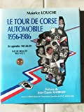 LE TOUR DE CORSE AUTOMOBILE 1956-1986 - 1ere EDITION 1989 -