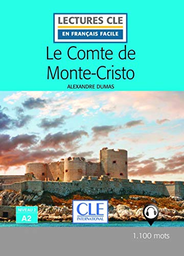 Le Comte de Monte-Cristo - Niveau 2/A2 - Lectures CLE en Français facile - Livre - 2ème édition par Alexandre Dumas
