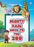 Mighty Raju Goes to the Zoo