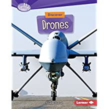 Discover Drones (Searchlight Books ™ — What's Cool about Science?)