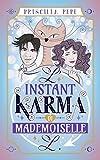 L'instant karma di Mademoiselle L.