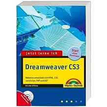 Jetzt lerne ich Dreamweaver CS3 - inkl. Cd mit allen Beispielen: Websites entwickeln mit HTML, CSS, JavaScript, PHP und ASP