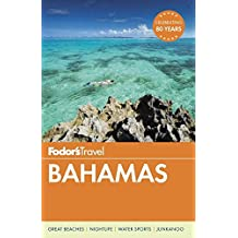 Fodor's Bahamas (Full-color Travel Guide, Band 30)