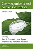 Cosmeceuticals and Active Cosmetics, Third Edition (Cosmetic Science and Technology Series)