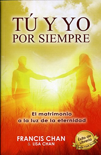 Tu y yo por siempre (Spanish Edition) - Und Francis Lisa Chan
