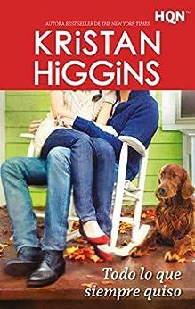 Todo lo que siempre quiso (HQN) de [Higgins, Kristan]