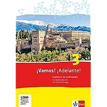 ¡Vamos! ¡Adelante! / Cuaderno de actividades mit Multimedia-CD und Online-Übungen: Spanisch als 2. Fremdsprache