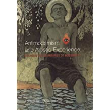 Antimodernism & Artistic Exper: Policing the Boundaries of Modernity (Heritage)