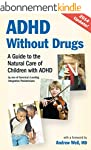 ADHD Without Drugs: A Guide to the Na...