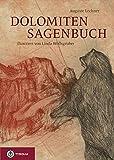 Dolomiten-Sagenbuch - Auguste Lechner