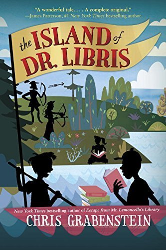The Island of Dr Libris by Chris Grabenstein (2015-04-16)