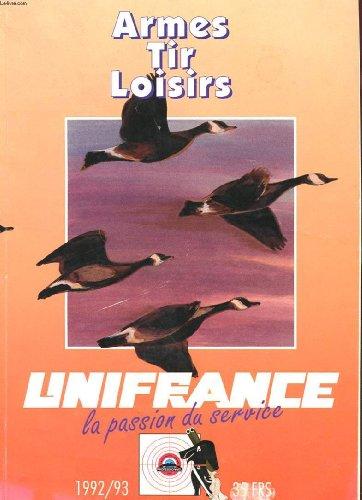 CATALOGUE UNIFRANCE - ARMES, TIR, LOISIRS par COLLECTIF