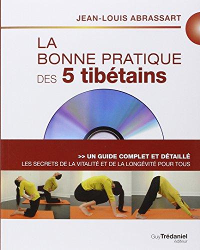 La bonne pratique des 5 tibétains : Les secrets de la vitalité et de la longévité pour tous (1DVD)