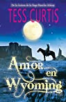 Amor en Wyoming par Curtis