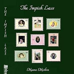 The Impish Lass by [Mishra, Meena]