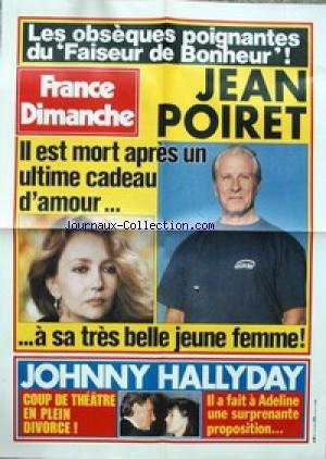 AFFICHE DE PRESSE - LES OBSEQUES POIGNATES DU FAISEUR DE BONHEUR - JEAN POIRET - JOHNNY HALLYDAY ET ADELINE.