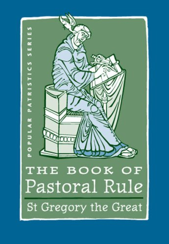 The Book of Pastoral Rule: St. Gregory the Great (St. Vladimir's Seminary Press) por Pope Gregory I