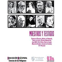 Maestros y Testigos (Colecció Diáspora - Ciencias de las Religiones nº 1)