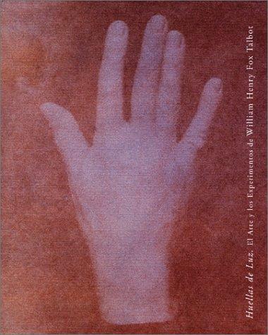 Huellas de luz. William Henry Fox Talbot por Catherine Coleman