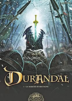 Durandal T01 : La marche de Bretagne Partie I par [Jarry, Nicolas, Lemercier, Gwendal]