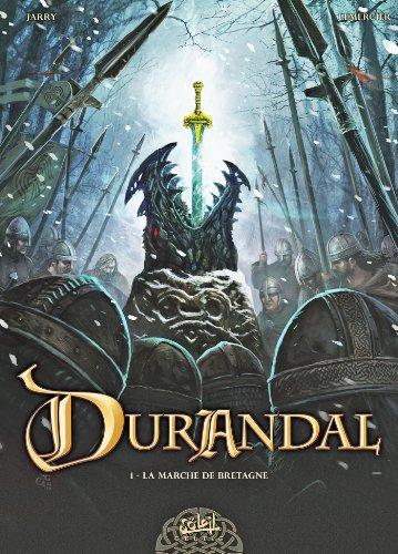 Couverture du livre Durandal T01 : La marche de Bretagne Partie I