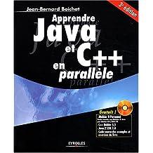 Apprendre Java et C++ en parallèle (1 livre + 1 CD-Rom)