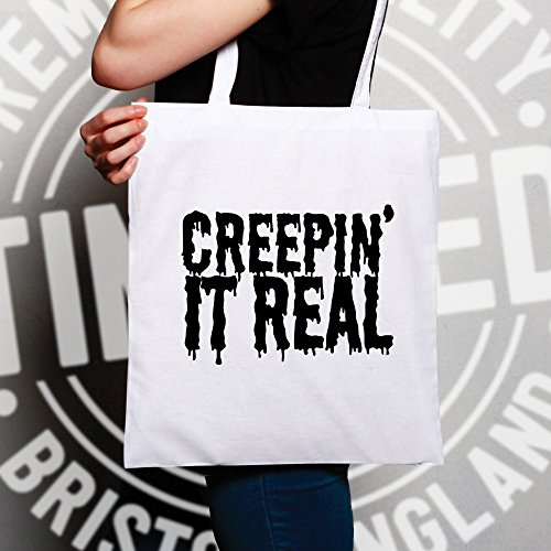 Creepin Slogan It Real Halloween Pun divertente Creepy Sacchetto Di Tote Natural
