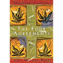 [(The Four Agreements : Practical Guide to Personal Freedom)] [Author: Don Miguel Ruiz] published on (December, 1997)