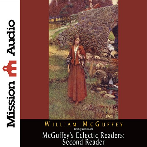 McGuffey's Eclectic Readers: Second Reader  Audiolibri